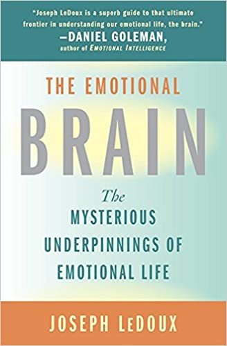 The emotional brain the mysterious underpinnings of emotional life the emotional brain the mysterious underpinnings of emotional life joseph ledoux 9780684836591 amazon books fandeluxe Images