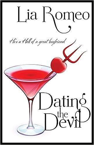 dating the devil lia romeo