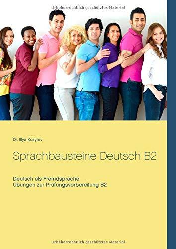 Sprachbausteine Deutsch B2  Übungen Zur Prüfungsvorbereitung
