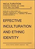 Effective Inculturation and Ethnic Identity, Gregorian & Biblical Press, 8876525726
