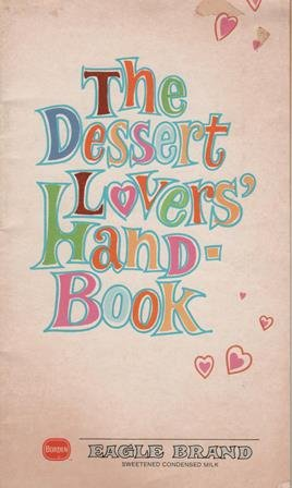 The Dessert Lovers' Handbook: Eagle Brand Sweetened Condensed ()