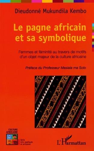 Price comparison product image Le pagne africain et sa symbolique