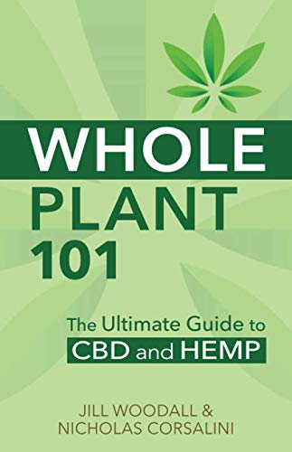 41ntLP2SHXL - Whole Plant 101: The Ultimate Guide to CBD and Hemp