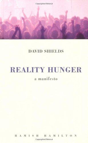 """""""Reality Hunger - A Manifesto"""" av David Shields"""