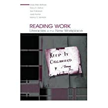 [(Reading Work: Literacies in the New Workplace )] [Author: Mary Ellen Belfiore] [Mar-2004]