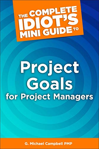 Amazon Com The Complete Idiot S Mini Guide To Project Goals For