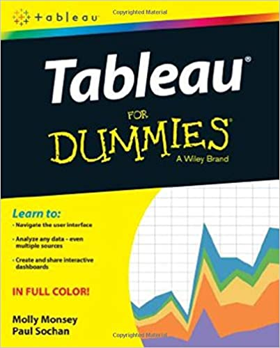 Tableau For Dummies (For Dummies (Computer/tech)): Molly