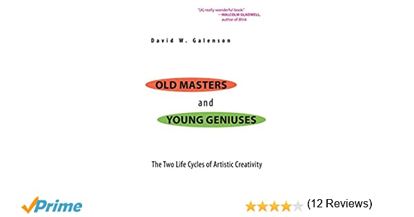 Old Masters and Young Geniuses: The Two Life Cycles of Artistic ...