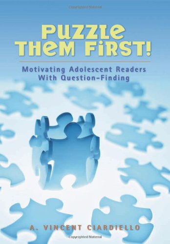 Puzzle Them First!: Motivating Adolescent Readers With Question ()