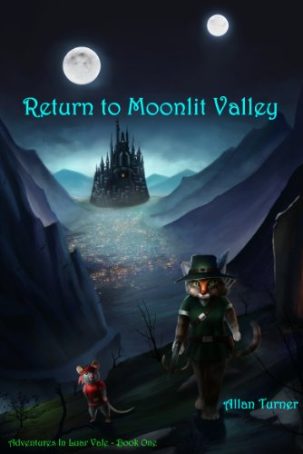 Return To Moonlit Valley (Adventures In Luar Vale Book 1) (Moonlit Jewels)