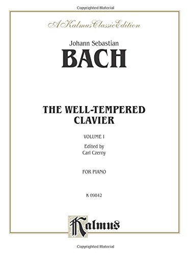 The Well-Tempered Clavier, Vol 1 (Kalmus Edition)