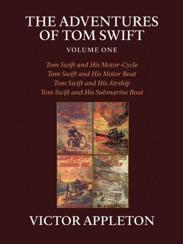 The Adventures of Tom Swift, Vol 1 (Tom Swift Kindle Books)