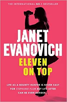 Eleven On Top (Stephanie Plum 11) by Janet Evanovich (2006-06-05)