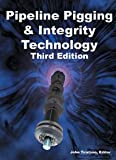 Encyclopedic Dictionary of Pipeline Integrity, Desjardins, Guy and Sahney, Reena, 0971794561