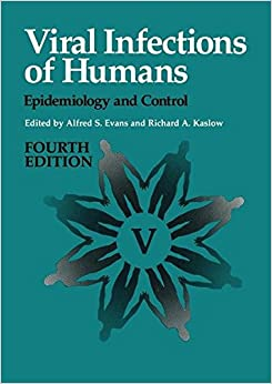 Viral Infections Of Humans: Epidemiology And Control por Terry Evans epub