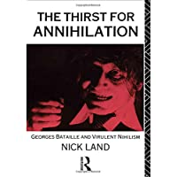 The Thirst for Annihilation: Georges Bataille and Virulent