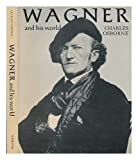 wagner and his world - Wagner and his world