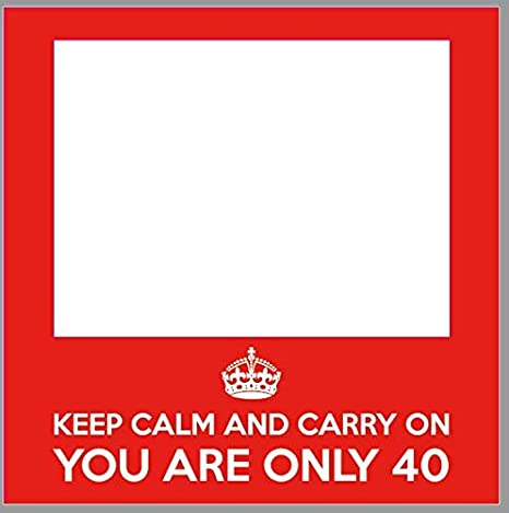 Photocall Cumpleaños Keep Calm 40 años Eventos Fiestas ...