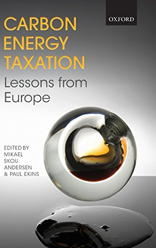Carbon-Energy Taxation: Lessons from Europe by Oxford University Press