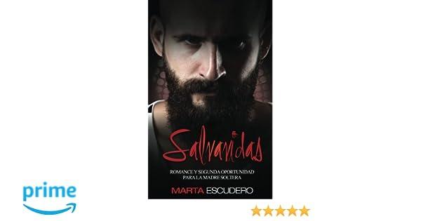 Salvavidas: Romance y Segunda Oportunidad para la Madre Soltera (Novela Romántica en Español) (Volume 1) (Spanish Edition): Marta Escudero: 9781542952187: ...