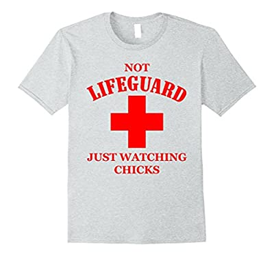Not Lifeguard Just Watching Chicks Funny Summer T-Shirt