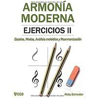 Armonía Moderna, Ejercicios II: Escalas, Modos, Análisis melódico
