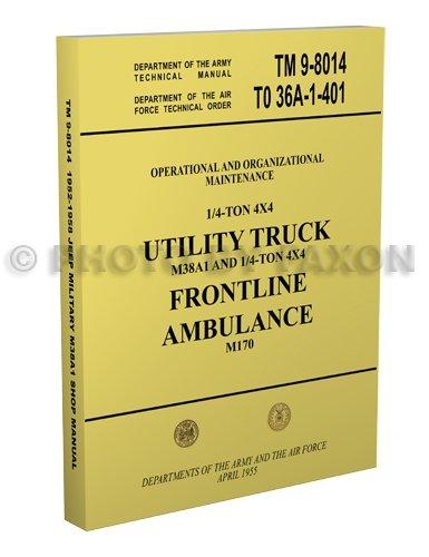 1952-1958 Military Jeep & Ambulance Repair Shop Manual Reprint M38A1 M170 ()