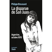 La disparue de San Juan (Essais - Documents) (French Edition)