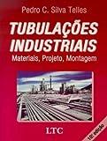 capa de Tubulações Industriais - Materiais, Projeto, Montagem