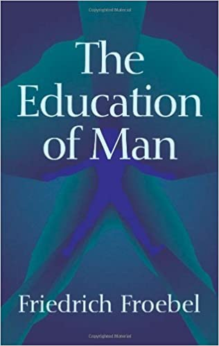 Book The Education of Man (Dover Books on History, Political and Social Science) by Friedrich Froebel (2005-10-28)