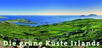 Die Grüne Küste Irlands 2010 Panoramakalender