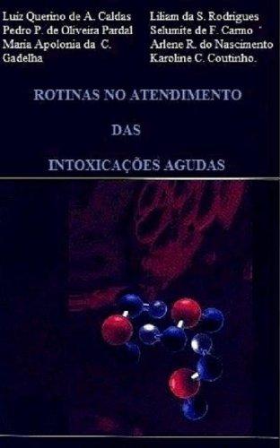 Pesticidas (Rotinas no Atendimento das Intoxicações Agudas Livro 2) (Portuguese Edition)