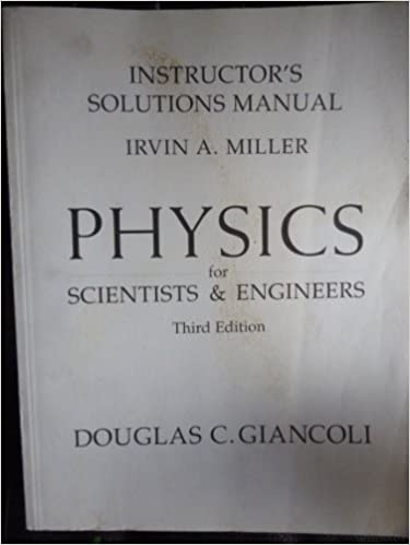Physics for scientists engineers instructors solutions manual physics for scientists engineers instructors solutions manual douglas c giancoli irvin a miller 9780130213815 amazon books fandeluxe Choice Image