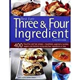 download ebook best ever three and four ingredient cookbook : 400 fuss-free and fast recipes - breakfasts, appetize pdf epub