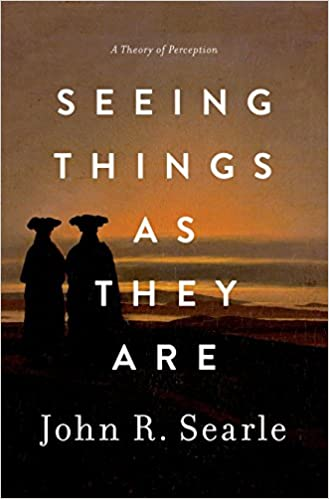 Seeing Things as They Are: A Theory of Perception: Amazon.es: John Searle: Libros en idiomas extranjeros