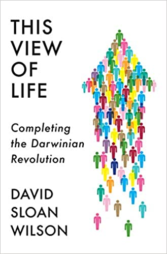 this view of life completing the darwinian revolution david sloan