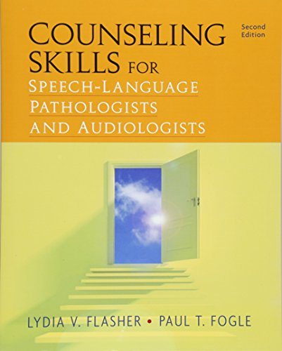 Counseling Skills for Speech-Language Pathologists and ()