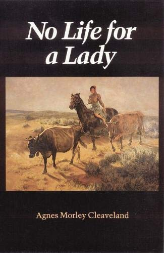 No Life for a Lady (Women of the West)