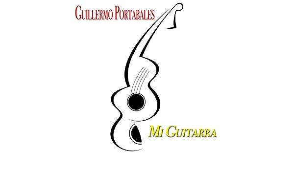 Mi Guitarra (Guillermo Portabales With Su Guitarra) de Guillermo ...