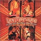 Lady Marmalade: Moulin Rouge - Remix by Aguilera, Christina, Pink, Lil Kim, Mya (2001-07-03)