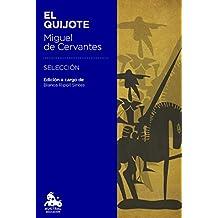 El Quijote: Edición a cargo de Blanca Ripoll Sintes (Spanish Edition)
