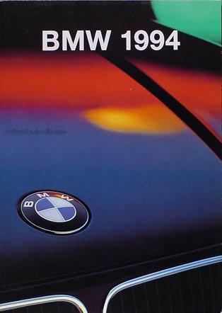 1994 BMW Sales Brochure Original--All Models (Sales Brochure Bmw)