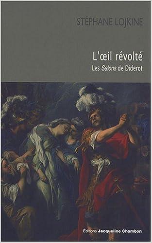 Lire un L'oeil révolté : Les Salons de Diderot pdf, epub