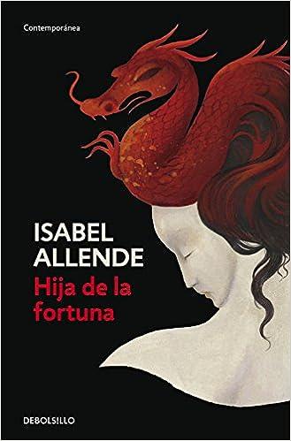 Hija de la fortuna (CONTEMPORANEA): Amazon.es: Isabel ...