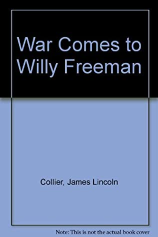 book cover of War Comes to Willy Freeman