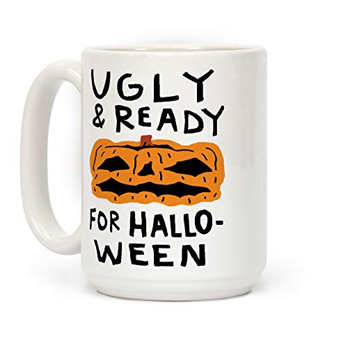 LookHUMAN Ugly And Ready For Halloween Pumpkin White 15 Ounce Ceramic Coffee Mug