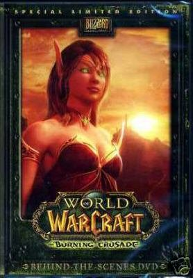 World of Warcraft Burning Crusade Behind the Scenes - World Warcraft Burning Crusade Collectors Edition