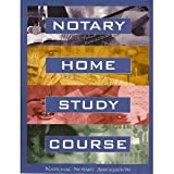 Notary Home Study Course 11th Edition, National Notary Association Staff, 1597670480