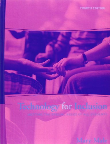 Technology for Inclusion: Meeting the Special Needs of All Students (4th Edition)