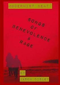 Songs of Benevolence & Rage